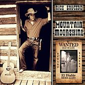 Play & Download Mountain Moonshine by Rick Saucedo | Napster