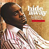 Hide Away Final Edition by Jermaine Edward