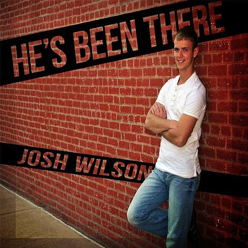 Play & Download He's Been There by Josh Wilson | Napster