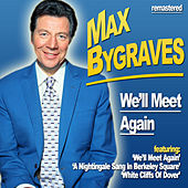 Play & Download We'll Meet Again by Max Bygraves | Napster