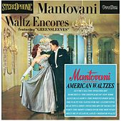 Play & Download Waltz Encores & American Waltzes by Mantovani | Napster