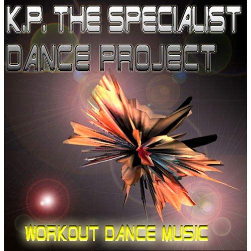 Play & Download Dance Project (Workout Dance Music) by Kp the Specialist | Napster