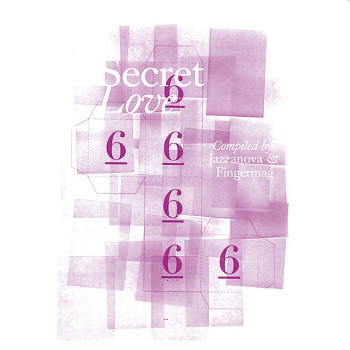 Play & Download Secret Love 6 by Various Artists | Napster