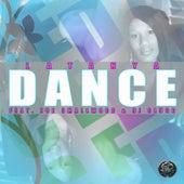 Dance (Let Me See Ya) by Latanya