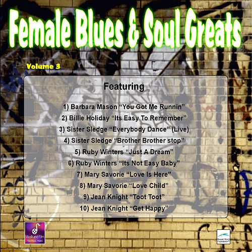 Play & Download Female Blues and Soul Greats, Vol. 3 by Various Artists | Napster