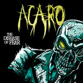 The Disease Of Fear by Acaro