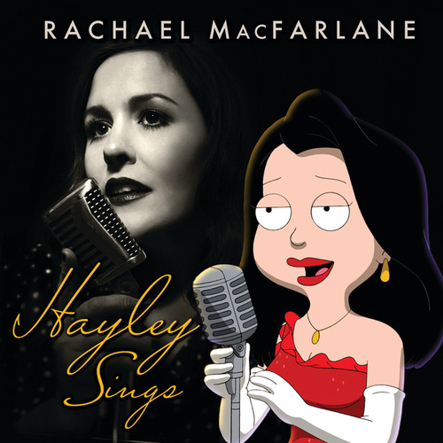 Hayley Sings by Rachael MacFarlane