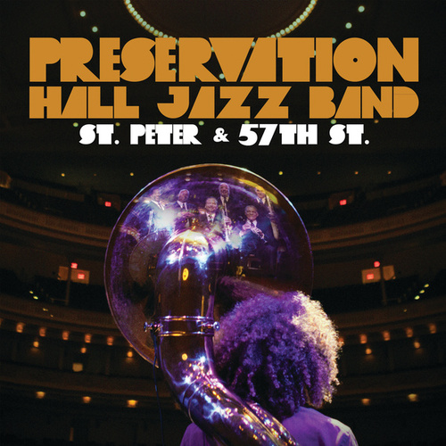 Play & Download St. Peter And 57th St. by Preservation Hall Jazz Band | Napster