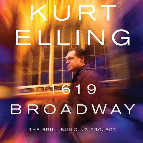 1619 Broadway  ‒ The Brill Building Project by Kurt Elling