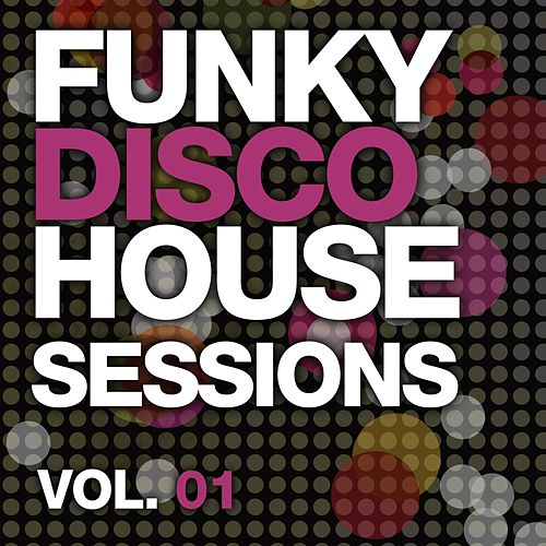 Play & Download Funky Disco House Essentials Vol. 1 - EP by Various Artists | Napster