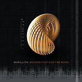 Play & Download Sounds That Can't Be Made by Marillion | Napster