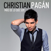Play & Download Más De Lo Que Soy by Christian Pagán | Napster