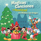 Play & Download Magicas Canciones de Navidad con Mickey y sus Amigos by Various Artists | Napster