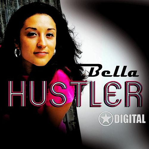 Play & Download Hustler by Bella | Napster