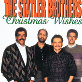 Play & Download Christmas Wishes by The Statler Brothers | Napster
