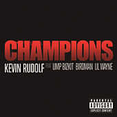 Play & Download Champions by Kevin Rudolf | Napster