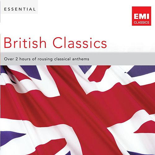 Play & Download Essential British Classics by Various Artists | Napster