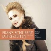 Play & Download Schubert: Jahreszeiten by Michelle Breedt | Napster