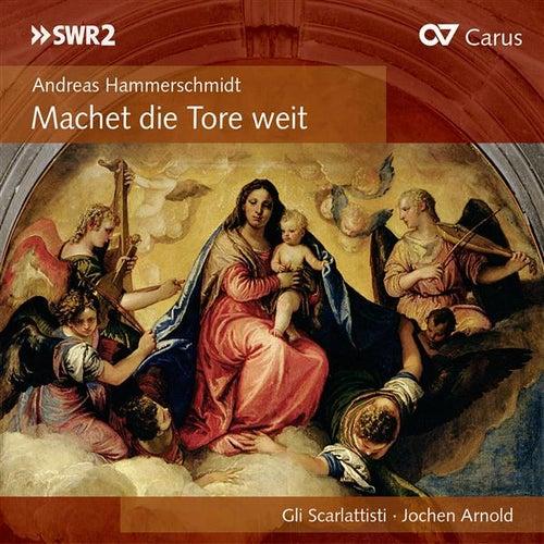Play & Download Hammerschmidt / Rosenmuller by Gli Scarlattisti | Napster