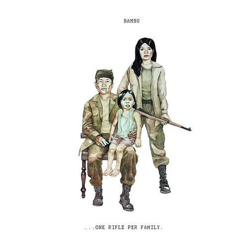 ...One Rifle Per Family. by Bambu