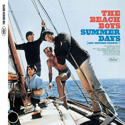 Summer Days (And Summer Nights!!) by The Beach Boys