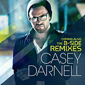 Coming Alive: The B-Side Remixes - EP by Casey Darnell