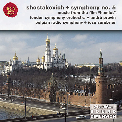 Play & Download Symphony No. 5 and Suite From Hamlet by Dmitri Shostakovich   Napster