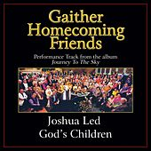 Joshua Led God's Children Performance Tracks by Bill & Gloria Gaither