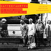 Play & Download Kaffeefahrt #4 - Die etwas andere elektronische Reise by Various Artists | Napster