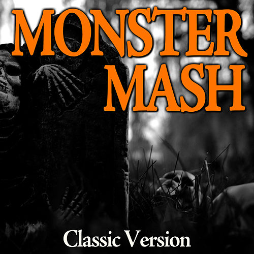 Monster Mash (Classic Version) by TV Tunesters