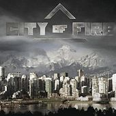 City of Fire with Bonus Tracks by City of Fire