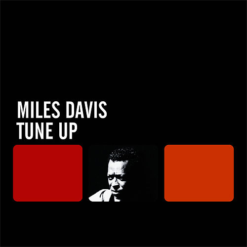 Play & Download Tune Up by Miles Davis | Napster