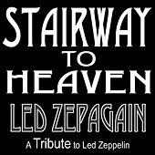 Play & Download Stairway to Heaven by Led Zepagain | Napster