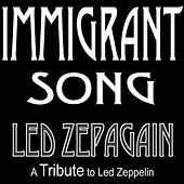 Play & Download Immigrant Song by Led Zepagain | Napster