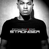 Stronger by Jor'dan Armstrong