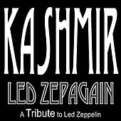 Play & Download Kashmir by Led Zepagain | Napster