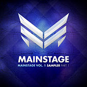 Mainstage, Vol. 1 - Sampler Part 1 by Various Artists