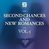Play & Download Second Chances and New Romances, Vol. 5 by Various Artists | Napster