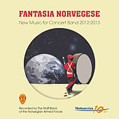 Fantasia Norvegese - New Music for Concert Band 2012-2013 von The Staff Band Of The Norwegian Armed Forces