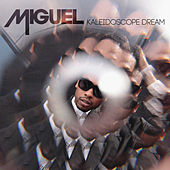Play & Download Kaleidoscope Dream by Miguel | Napster