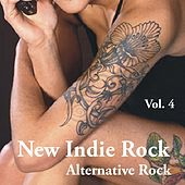 New Indie Rock - Alternative Rock: Volume 4 by Various Artists