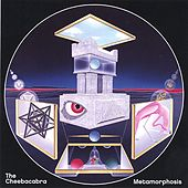 Play & Download Metamorphosis by The Cheebacabra | Napster