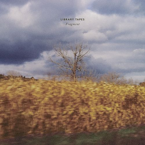 Play & Download Fragment by Library Tapes | Napster
