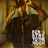 Play & Download Str8 To The Moon by kEn L | Napster