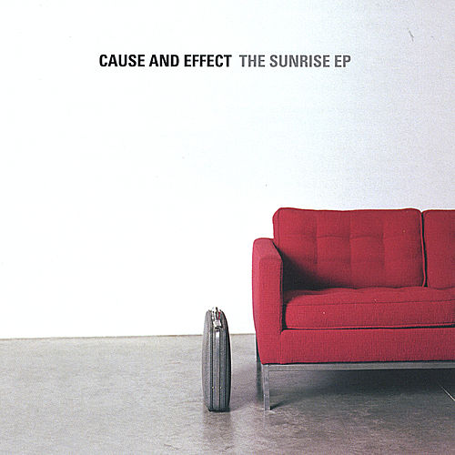 The Sunrise EP by Cause & Effect