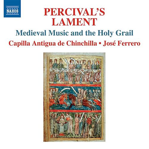 Play & Download Percival's Lament by Capilla Antigua de Chinchilla | Napster