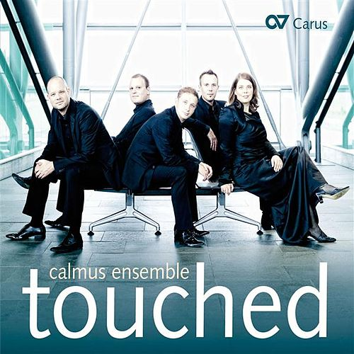 Play & Download Touched by Calmus Ensemble | Napster