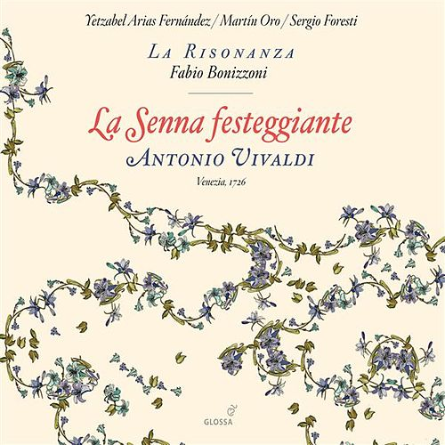Play & Download Vivaldi: La Senna festeggiante by Yetzabel Arias Fernandez | Napster