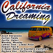 Play & Download California Dreaming by The 60's Hippie Band | Napster