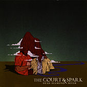 Play & Download Dead Diamond River by The Court & Spark | Napster